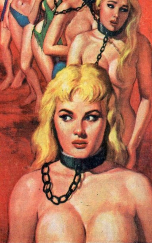 a whipped coffle of big-titted blondes chained together at the neck pulp art