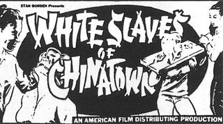 white slaves of chinatown movie advertisement featuring gagged woman and woman in portable stocks